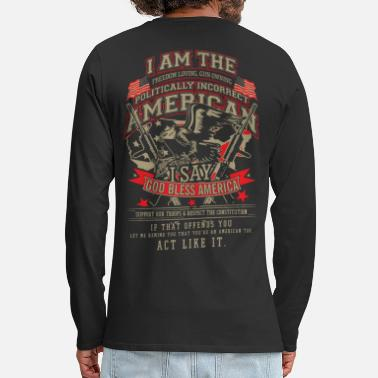 Proud I Am The Freedom Loving American - Men's Premium Long Sleeve T-Shirt