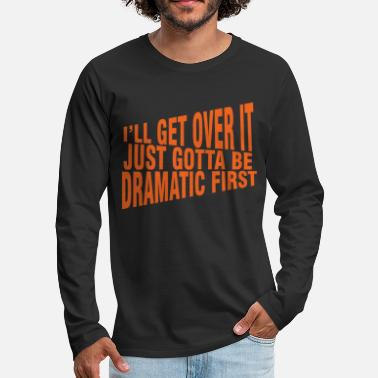 Funny Shirts | Funny Shirts Humor | Funny Quotes - Men's Premium Longsleeve Shirt