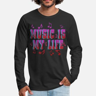 Life Force Music is Life life force, love, typography - Men's Premium Longsleeve Shirt