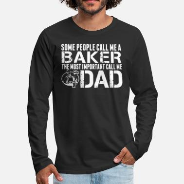 Baker Baker Dad Shirt - Men's Premium Longsleeve Shirt