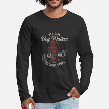 Dog Walker Caution - Frequent Stops - Firefighter - Men's Premium Long Sleeve T-Shirt