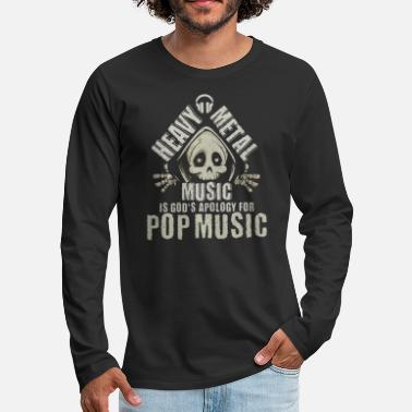 Death Metal Heavy Metal Music God's Apology for Pop Music - Men's Premium Longsleeve Shirt