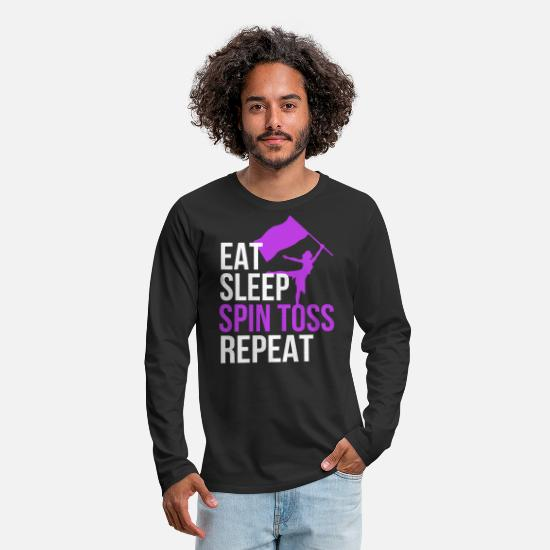 Spin Long-Sleeve Shirts - Eat Sleep Spin Toss Repeat T Shirt Color Guard - Men's Premium Longsleeve Shirt black