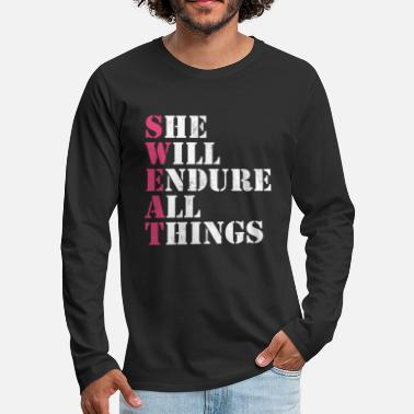 Funny Sweat She Will Endure All Things Fitness Saying T - Men's Premium Longsleeve Shirt