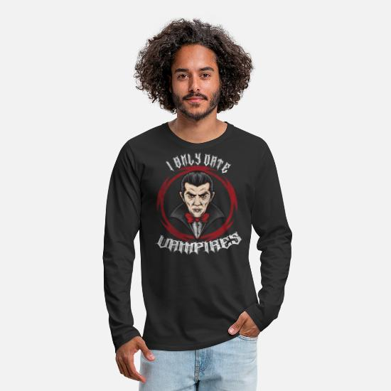 Halloween Long-Sleeve Shirts - I Only Date Vampires Halloween Dracula - Men's Premium Longsleeve Shirt black