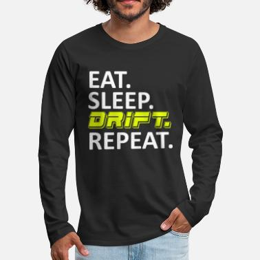 Turbo Eat Sleep Drift Repeat - Men's Premium Longsleeve Shirt