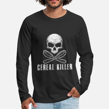 Birthday Present Cereal Killer Funny Food Eating Skull Bones Gift - Men's Premium Long Sleeve T-Shirt