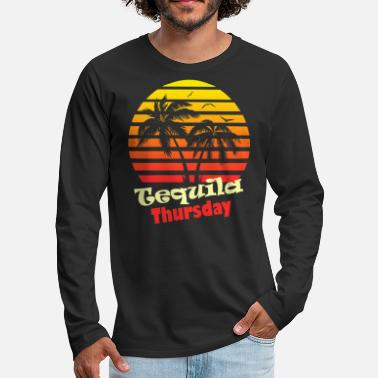 Margarita Tequila Thursday - Men's Premium Longsleeve Shirt