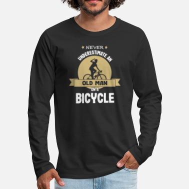 Cycling Cycling Old Guy Biking Bicycle Bike - Men's Premium Longsleeve Shirt