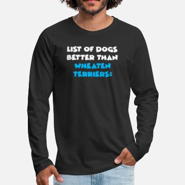Dog Wheaten Terrier - Men's Premium Longsleeve Shirt