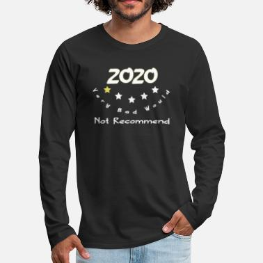 2020 review very bad would not recommend - Men's Premium Longsleeve Shirt