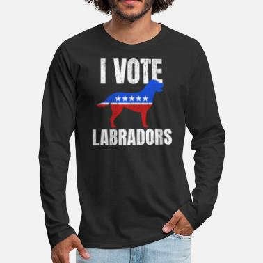 Satire Labrador Dog Owner Sarcastic Satire Politics Gift - Men's Premium Longsleeve Shirt