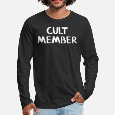 Cult Cult member - Men's Premium Long Sleeve T-Shirt