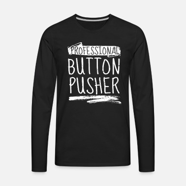 b226646e3d Professional Button Pusher CNC Programmer T-Shirt Unisex Tri-Blend T-Shirt  - heather gray