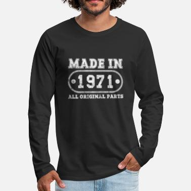 1971 Made in 1971 Awesome Turning 49th Birthday Gift - Men's Premium Longsleeve Shirt
