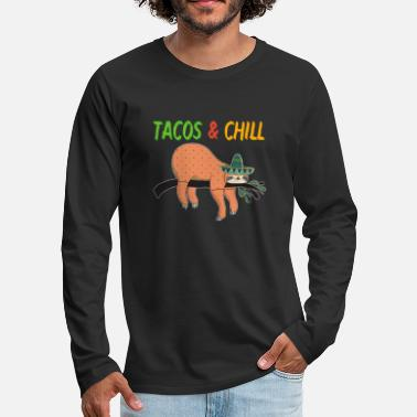 Sloth Tacos and Chill - Men's Premium Longsleeve Shirt