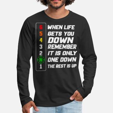 Up When life gets you down remember - Men's Premium Long Sleeve T-Shirt