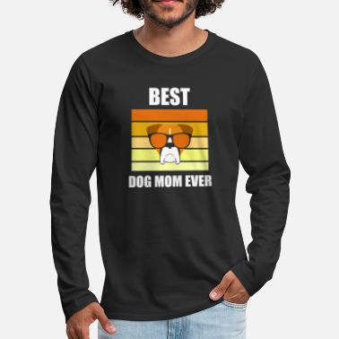 The People Who Need Dogs Best Dog Mom Ever - Men's Premium Longsleeve Shirt