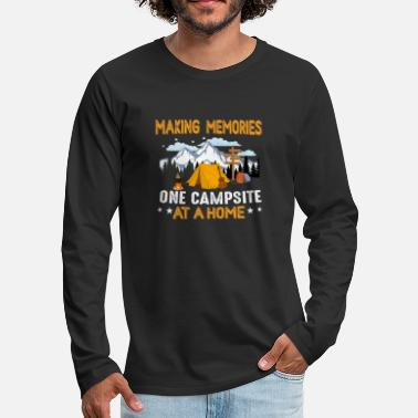 Wild One Making Memories one Campsite at a Home - Men's Premium Longsleeve Shirt