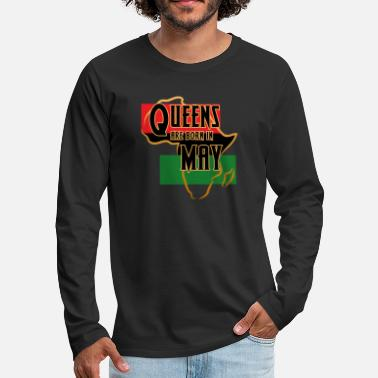 Black Lives Matter Birthday Queens Are Born In May Black Women - Men's Premium Longsleeve Shirt