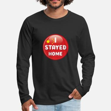 Chinese Virus Stay Home Chinese Responsible Chinese Citize - Men's Premium Longsleeve Shirt