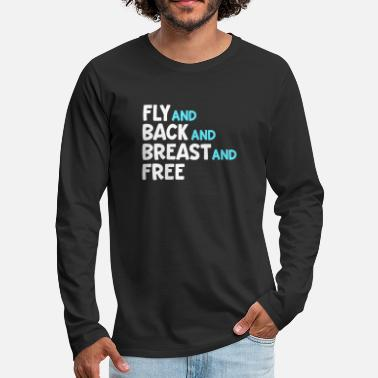Swim Coach Fly And Back And Breast And Free Swim Team Medley - Men's Premium Longsleeve Shirt
