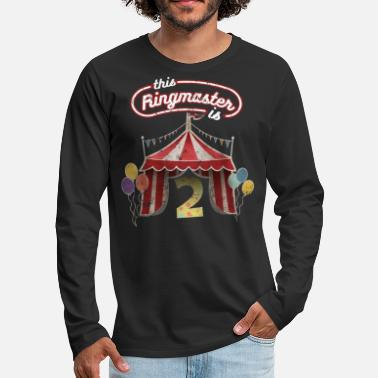 Circus Circus Ringmaster 2nd Birthday Kids - Men's Premium Long Sleeve T-Shirt