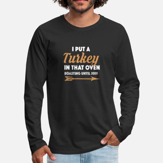 e6340df2 ... Funny Thanksgiving Pregnancy Announcement Shirt - Men's Premium  Longsleeve. Customize
