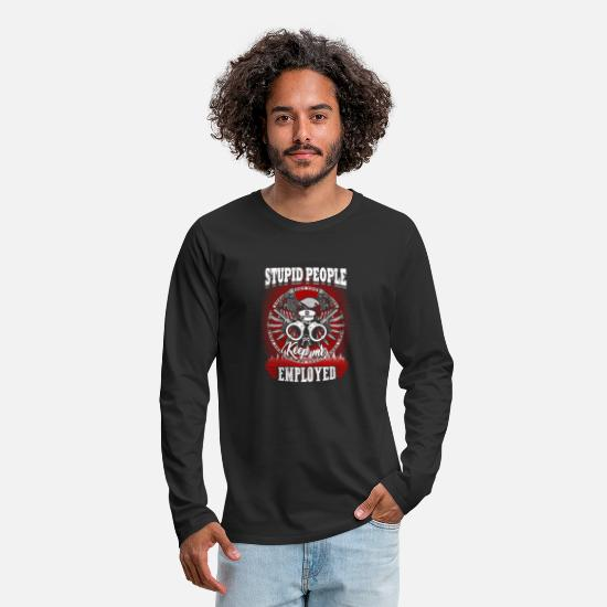 Love Long-Sleeve Shirts - Police officer - stupid people keep me employed - Men's Premium Longsleeve Shirt black
