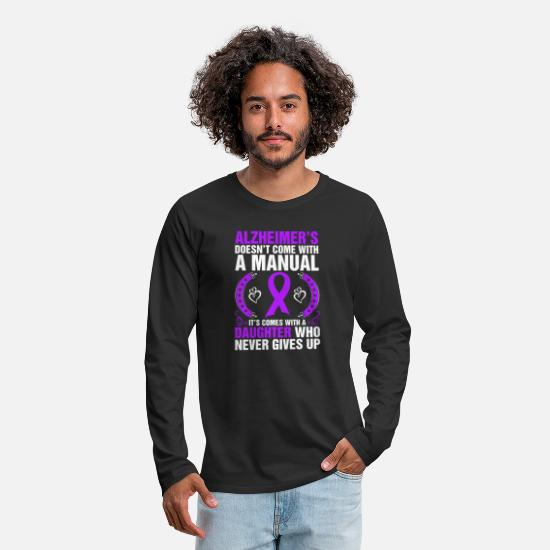 Strong Long-Sleeve Shirts - Alzheimers Doesnt Come With A Manual Tshirt - Men's Premium Longsleeve Shirt black
