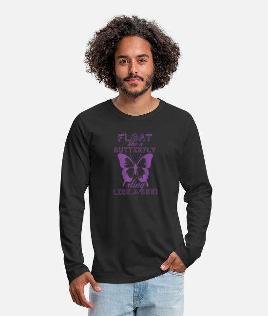 Float Long-Sleeved Shirts - Float like a butterfly sting like a bee! - Men's Premium Longsleeve Shirt black