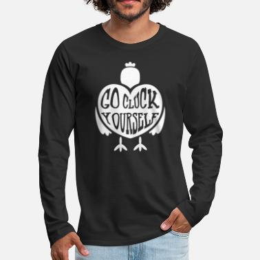 GO CLUCK Yourself I Funny Chicken Mommy Gift - Men's Premium Longsleeve Shirt