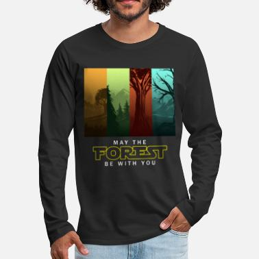 Forest May The Forest Be With You - Earth Day Pun Gifts - Men's Premium Longsleeve Shirt