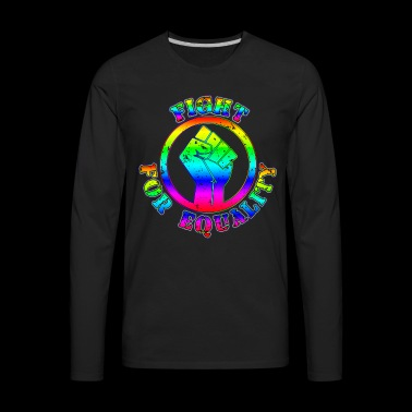 Fight For LGBTQ Equality - Men's Premium Long Sleeve T-Shirt
