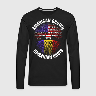 American Grown Romanian Roots - Men's Premium Long Sleeve T-Shirt