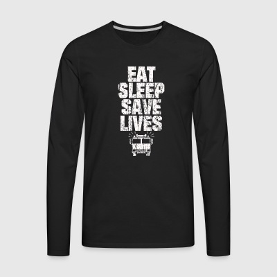 EAT SLEEP SAVE LIVES FIRE FIGHTERS COOL AND NICE - Men's Premium Long Sleeve T-Shirt