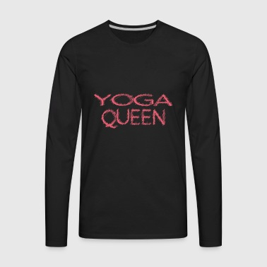 Yoga Queen Womans Mothers Mom Day - Men's Premium Long Sleeve T-Shirt