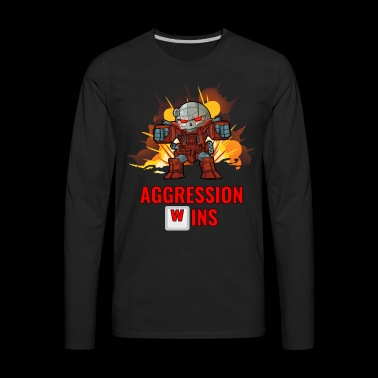 Aggression Wins - Extra Large Edition! - Men's Premium Long Sleeve T-Shirt
