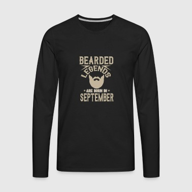 Bearded legends are born in september - Men's Premium Long Sleeve T-Shirt