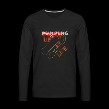 Pump - Men's Premium Long Sleeve T-Shirt