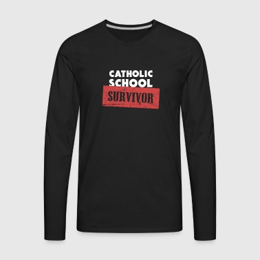 Catholic School Survivor - Men's Premium Long Sleeve T-Shirt
