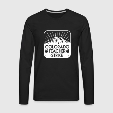 RedForEd Colorado Teacher Protest Strike - Men's Premium Long Sleeve T-Shirt