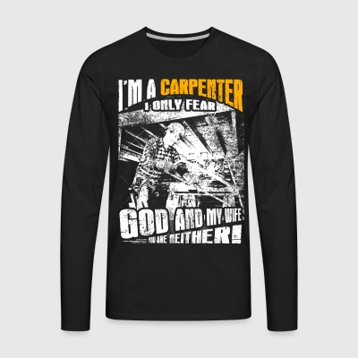 I'm a Carpenter T-Shirts - Men's Premium Long Sleeve T-Shirt