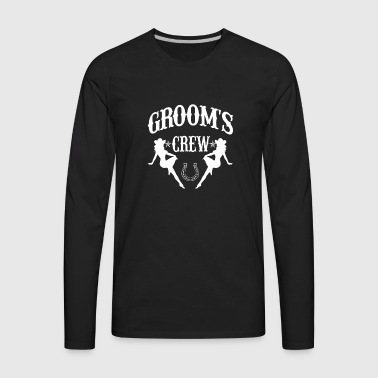 Old West Bachelor Party - Groom's Crew Version - Men's Premium Long Sleeve T-Shirt