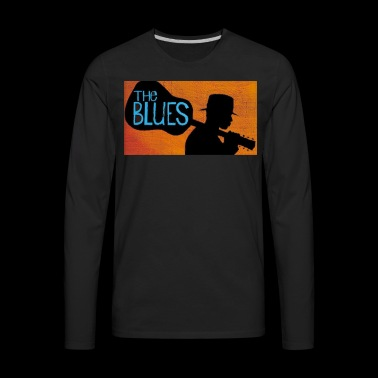 The Blues Shirt - Gift For Blues Music Lovers - Men's Premium Long Sleeve T-Shirt