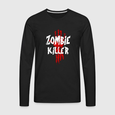 Zombie Killer - Men's Premium Long Sleeve T-Shirt