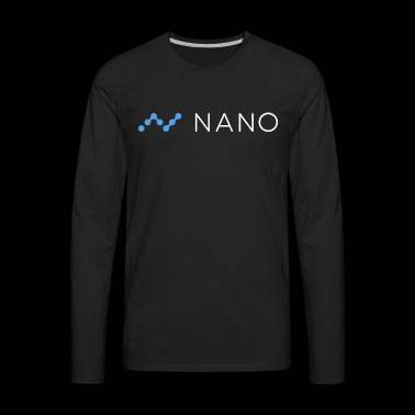 Nano - Men's Premium Long Sleeve T-Shirt