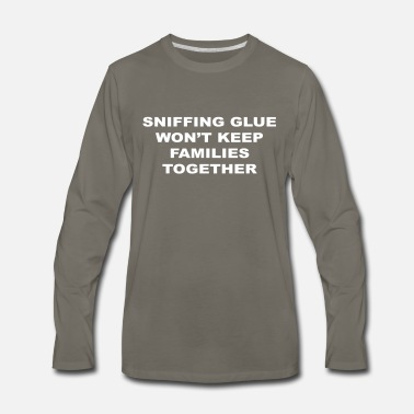 Sniffing Glue - Men's Premium Long Sleeve T-Shirt