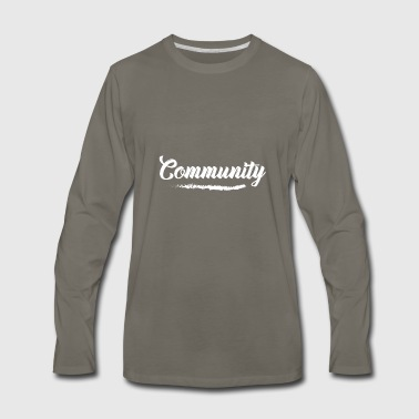 Community - Men's Premium Long Sleeve T-Shirt