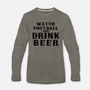 Bud Watch Football & Drink Beer - Men's Premium Longsleeve Shirt